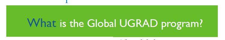 What is Global UGRAD